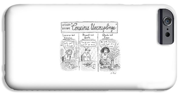 Lesser-known 'conscious Uncouplings Three Panels IPhone 6s Case by Roz Chast