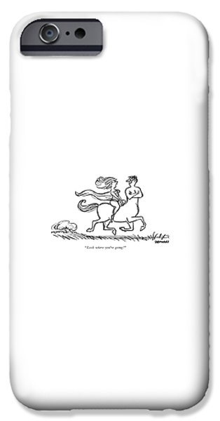 Centaur iPhone 6s Case - Look Where You're Going! by Frank Modell