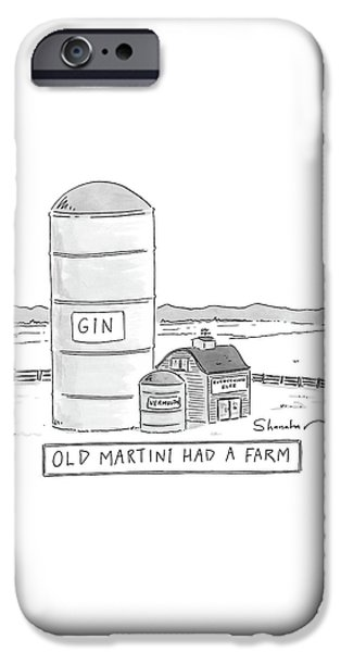 Old Martini Had A Farm IPhone 6s Case