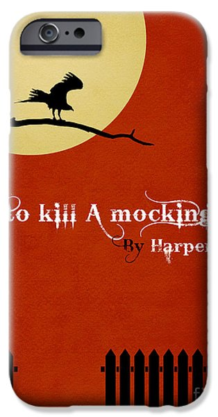 Mockingbird iPhone 6s Case - To Kill A Mockingbird Book Cover Movie Poster Art 1 by Nishanth Gopinathan