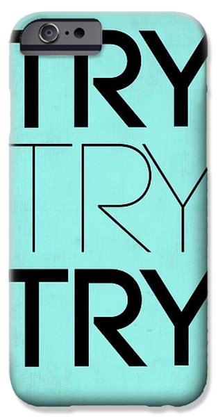 Try Try Try Poster Blue IPhone 6s Case