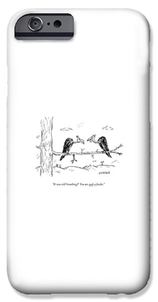 Buzzard iPhone 6s Case - Two Buzzards Sit And Talk On A Branch by David Sipress
