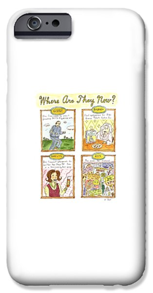 Where Are They Now? IPhone 6s Case by Roz Chast