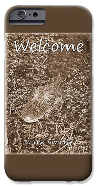 Welcome To The Swamp - Sepia IPhone 6s Case