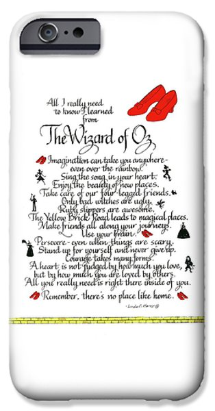 Wizard iPhone 6s Case - All I Need To Know I Learned From The Wizard Of Oz by Linda Harris