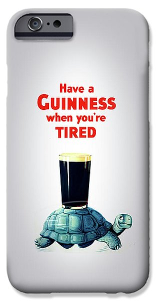 Guinness When You're Tired IPhone 6s Case by Mark Rogan