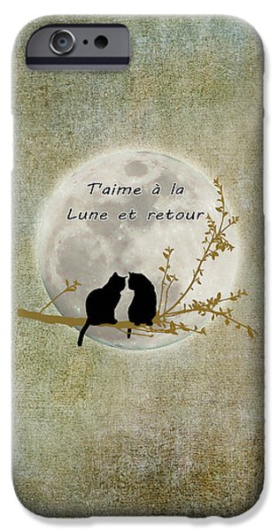 IPhone 6s Case featuring the digital art T'aime A La Lune Et Retour by Linda Lees