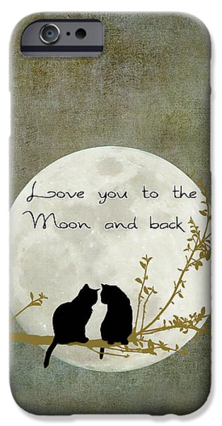 Cat iPhone 6s Case - Love You To The Moon And Back by Linda Lees