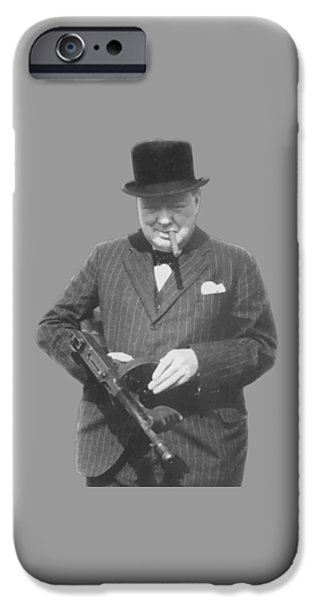 Politicians iPhone 6s Case - Churchill Posing With A Tommy Gun by War Is Hell Store