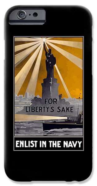 Enlist In The Navy - For Liberty's Sake IPhone 6s Case