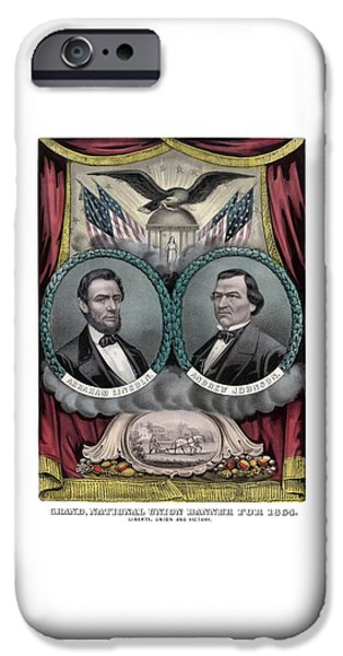 Abraham Lincoln iPhone 6s Case - Lincoln And Johnson Election Banner 1864 by War Is Hell Store