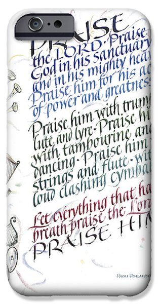 Praise The Lord IPhone Case by Judy Dodds