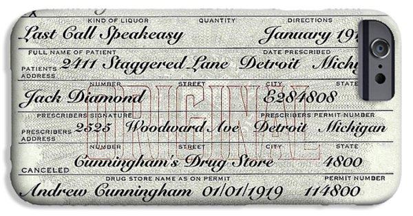 IPhone 6s Case featuring the photograph Prohibition Prescription Certificate Establishments by David Patterson
