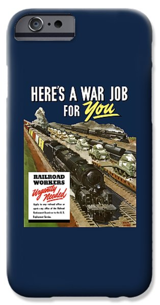 Train iPhone 6s Case - Railroad Workers Urgently Needed by War Is Hell Store
