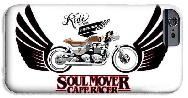 Motorcycle iPhone 6s Case - Ride With Passion Cafe Racer by Sassan Filsoof