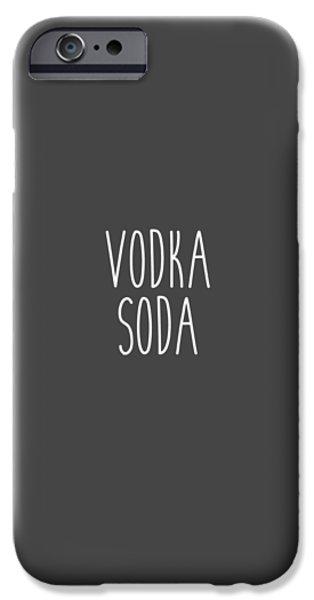 Vodka Soda IPhone 6s Case by Cortney Herron