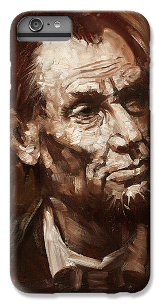 Abraham Lincoln IPhone 6s Plus Case by Ylli Haruni