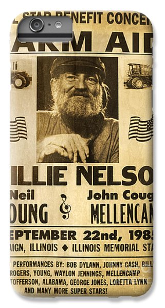 Vintage Willie Nelson 1985 Farm Aid Poster IPhone 6s Plus Case by John Stephens