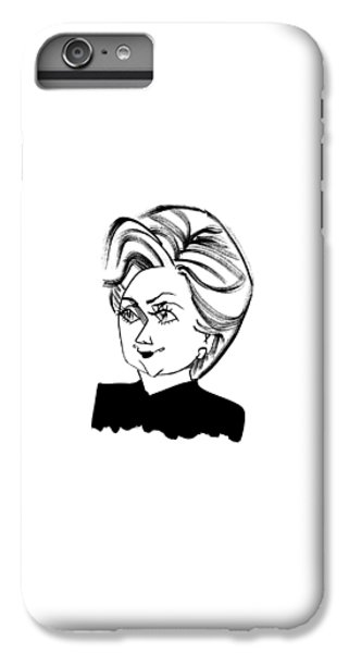 Hillary Clinton iPhone 6s Plus Case - Hillary Clinton by Tom Bachtell