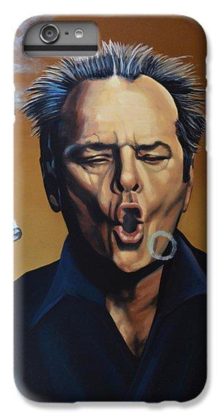 Jack Nicholson Painting IPhone 6s Plus Case by Paul Meijering