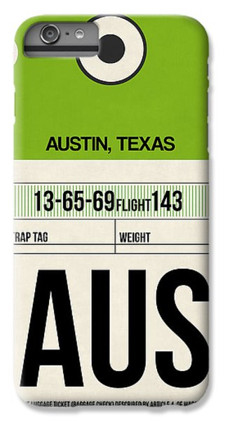 Austin Airport Poster 1 IPhone 6s Plus Case by Naxart Studio