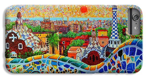 Barcelona iPhone 6s Plus Case - Barcelona View At Sunrise - Park Guell  Of Gaudi by Ana Maria Edulescu
