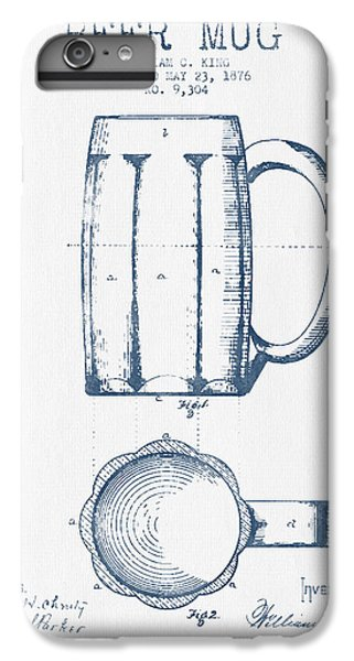 Bar iPhone 6s Plus Case - Beer Mug Patent From 1876 -  Blue Ink by Aged Pixel