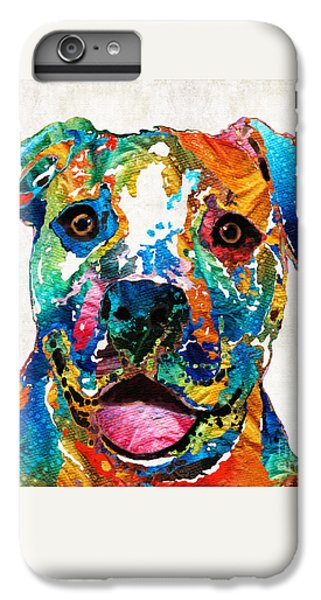 Colorful Dog Pit Bull Art - Happy - By Sharon Cummings IPhone 6s Plus Case