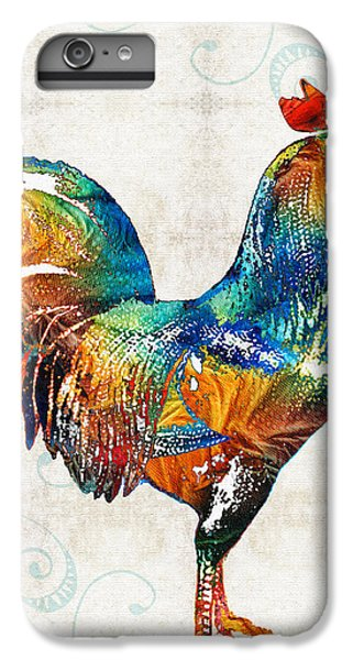 Colorful Rooster Art By Sharon Cummings IPhone 6s Plus Case by Sharon Cummings