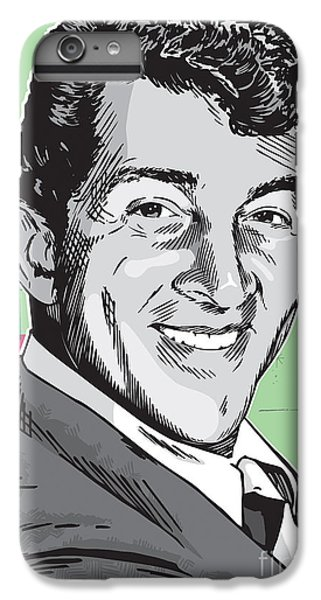 Dean Martin Pop Art IPhone 6s Plus Case by Jim Zahniser