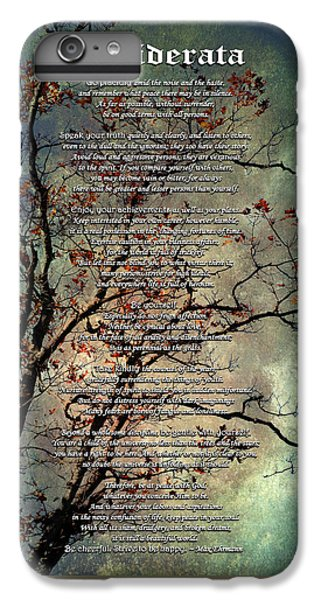 Desiderata Inspiration Over Old Textured Tree IPhone 6s Plus Case