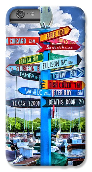 Door County Directional Sign In Egg Harbor IPhone 6s Plus Case