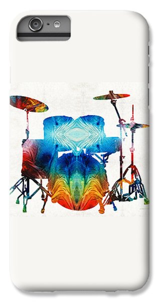 Drum iPhone 6s Plus Case - Drum Set Art - Color Fusion Drums - By Sharon Cummings by Sharon Cummings