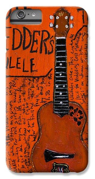 Eddie Vedder Ukulele IPhone 6s Plus Case by Karl Haglund