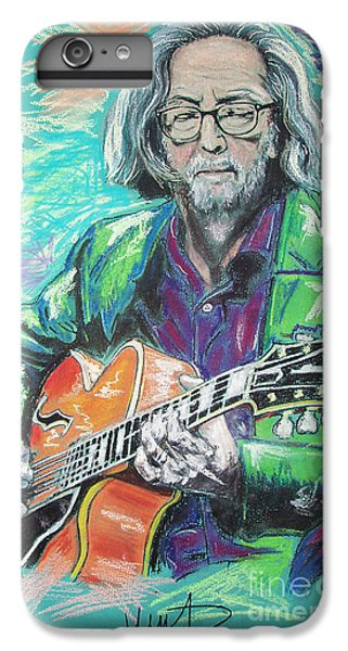 Eric Clapton IPhone 6s Plus Case by Melanie D