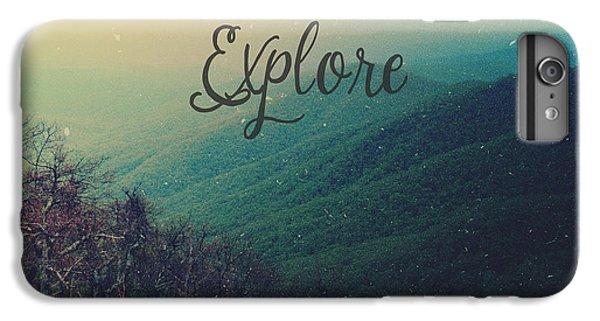 Explore IPhone 6s Plus Case by Olivia StClaire