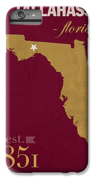 Florida State University Seminoles Tallahassee Florida Town State Map Poster Series No 039 IPhone 6s Plus Case by Design Turnpike