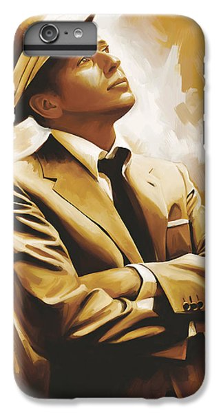 Frank Sinatra Artwork 1 IPhone 6s Plus Case by Sheraz A
