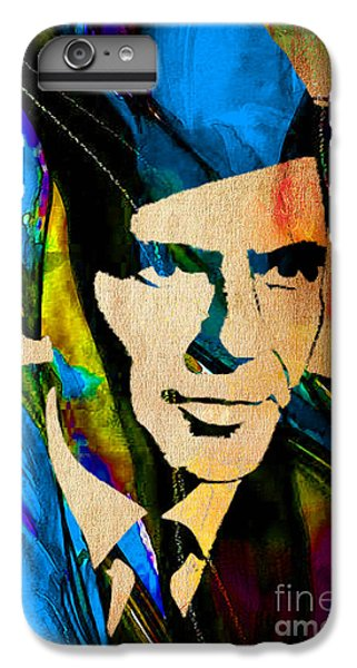 Frank Sinatra My Way IPhone 6s Plus Case by Marvin Blaine