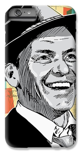 Frank Sinatra Pop Art IPhone 6s Plus Case by Jim Zahniser