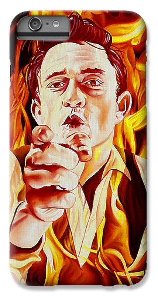 Johnny Cash And It Burns IPhone 6s Plus Case by Joshua Morton