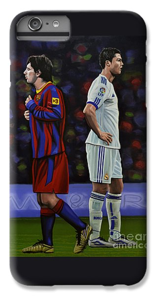 Soccer iPhone 6s Plus Case - Lionel Messi And Cristiano Ronaldo by Paul Meijering