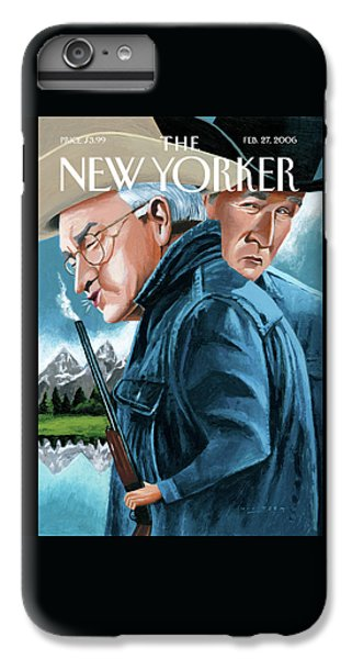 Dick Cheney iPhone 6s Plus Case - New Yorker February 27th, 2006 by Mark Ulriksen