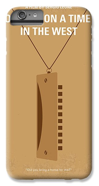 Time iPhone 6s Plus Case - No059 My Once Upon A Time In The West Minimal Movie Poster by Chungkong Art