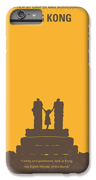 Ape iPhone 6s Plus Case - No133 My King Kong Minimal Movie Poster by Chungkong Art