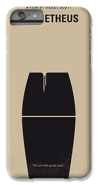 Aliens iPhone 6s Plus Case - No157 My Prometheus Minimal Movie Poster by Chungkong Art