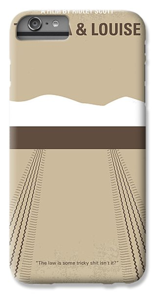 Grand Canyon iPhone 6s Plus Case - No189 My Thelma And Louise Minimal Movie Poster by Chungkong Art