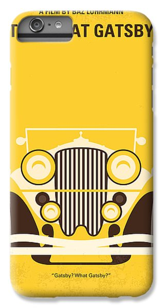 Time iPhone 6s Plus Case - No206 My The Great Gatsby Minimal Movie Poster by Chungkong Art