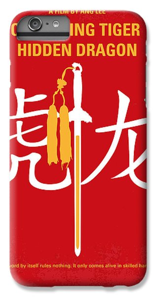 Dragon iPhone 6s Plus Case - No334 My Crouching Tiger Hidden Dragon Minimal Movie Poster by Chungkong Art