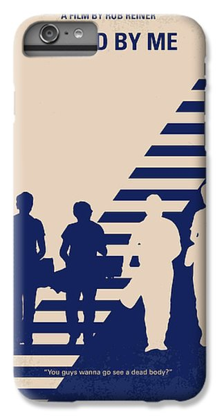 Time iPhone 6s Plus Case - No429 My Stand By Me Minimal Movie Poster by Chungkong Art